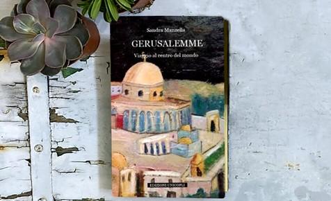 Gerusalemme – Viaggio al centro del mondo